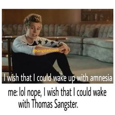 i would be happy to wake up with Thomas or Luke any day xD