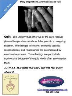 March 23 Daily CareGiver Affirmation: Guilt #caregiver #caregiving #familycaregiver