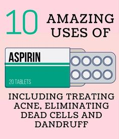 Aspirin - 10 amazing uses at home including hair dandruff, skin care and stains removal. #acnediy