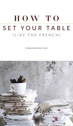 6 steps for setting a table in a manner that looks both chic and effortless. French Country Home Decorating Farmhouse modern style for house appartment & cottage interiors Rugs pillows wndow treatments curtains & accessories Parisian ideas Provance French Country Kitchens, French Country Cottage, French Country Style, Country Living, Country Rugs, French Country Dining, Rustic French, Country Primitive, Southern Living
