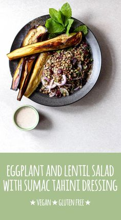 This simple Middle Eastern inspired eggplant and lentil salad is packed with protein and iron, and given a boost with a creamy sumac and tahini dressing. #vegan #vegetarian #dairyfree #glutenfree #nutfree #refinedsugarfree #recipe #healthy #plantbased #protein #pulsepledge #salad #lentils #eggplant #sumac #tahini #lemon #cranberries #mint