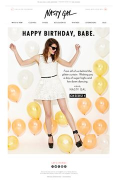 Nasty Gal Birthday Email - Email Blasts - Ideas of Email Blasts - Nasty Gal Birthday Email Happy Birthday Email, Email Design Inspiration, Birthday Fashion, Newsletter Design, Email Marketing, Loyalty Marketing, Nasty Gal, Ideas, Birthdays