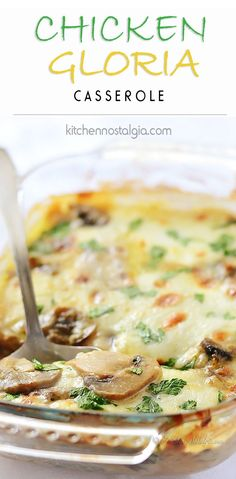 Chicken Gloria Casserole - mushroom and chicken casserole topped with melted cheese and smothered in creamy sauce - kitchennostalgia.com