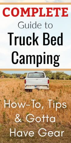Truck Bed Camping: How-To, Tips & Gotta Have Gear – The Outdoor Authority Truck Bed Date, Truck Bed Tent, Truck Bed Storage, Truck Bed Camper, Truck Cap Camping, Truck Tailgate, Camping Hammock, Kayak Camping, Truck Topper Camping