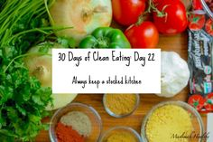 Clean Eating Tip #22: Always keep a stocked kitchen. Click through to join my women's facebook group for daily tips, motivation and support!