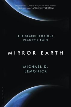 Mirror Earth, Michael D. Lemonick | 12 Books About Extraterrestrials That Will Blow Your Mind