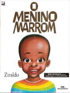 O Menino Marrom - Ziraldo. Editora: Melhoramentos.