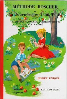 Méthode Boscher ou La Journée des Touts Petits - Livret unique - 1963