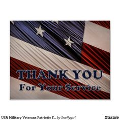USA Military Veterans Patriotic Flag Thank You Poster #zazzle #shelleyneffphotography #usa #patriotic #print #poster #photo #photograph #customized #veteran #thankyou #armedforces #army #navy #airforce #marines #coastguard #military #thankyouforyourservice #bestseller #sneffygirl #archival #heavyweight #paper #matte #glossy #sold #sale
