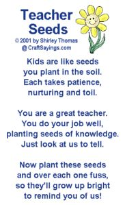 Teacher Seeds poem to be given with a plant or packet of seeds for school - love this! I'm definitely doing this at the end of the year!