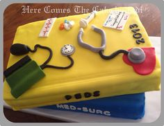 Nursing Graduation - cute cake idea that is much different than others I have seen!