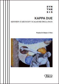 "Paola Di Biase D'Ilio ""Kappa Due"""