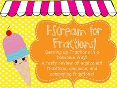 Serving up Fractions in a Delicious Way!A tasty review of equivalent factions, decimals, and comparing fractions!Included in this set is:-5 Fraction Definition Posters with examples and pictures (slides 3-7)A Serving up Equivalent Fractions Worksheet and answer key (slides 8-9)An Equivalent Fraction Dice game- great for partner work, fast finishers and centers (slide 10)A delicious Equivalent Fraction Activity where the students make ice cream cones that reflect equivalent fractions.