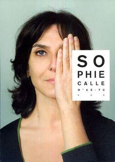 """M'as-tu vue"" de Sophie Calle."