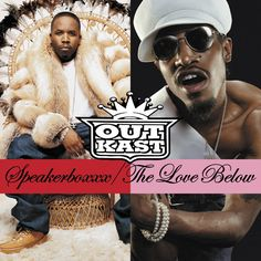 Today in Hip Hop History: Outkast released their fifth album Speakerboxxx / The Love Below September 23, 2003