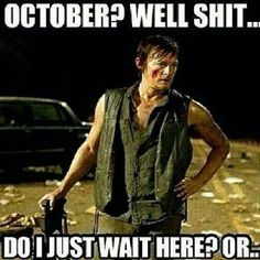 Just stand there and look pretty Daryl.