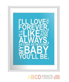 Nursery quote print I'll love you forever I'll like by MiraDoson, $18.00