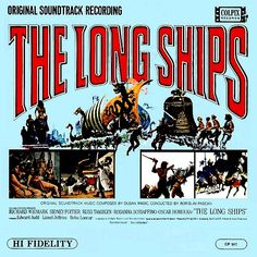 """""""The Long Ships"""" (1964, Colpix).  Music from the movie soundtrack."""