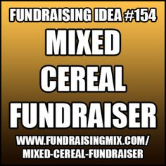 Mix and match different cereal brands to add some zest to breakfast! #fundraising #fundraiser #ideas #mixed #cereal
