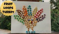 Fruit Loops Turkey | Putti's World   #thanksgiving #craft