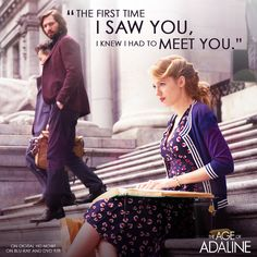 In that moment he knew he was looking at his future. #Adaline