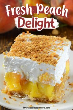 Fresh Peach Delight - a refreshing layered dessert! Graham cracker crust, a layer of peach and filling, and cool whip on top! Cool Whip Desserts, Köstliche Desserts, Chocolate Desserts, Delicious Desserts, Chocolate Meringue, White Chocolate, Peach Tart Recipes, Sweet Recipes, Peach Delight