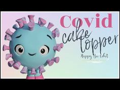 Covid cake topper | Coronavirus cake tutorial - YouTube Cake Tutorial, Cake Toppers, 3 D, Hello Kitty, Youtube, Youtubers, Youtube Movies