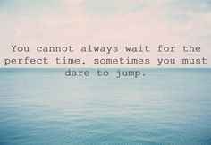 Sometimes you must #dare to #jump