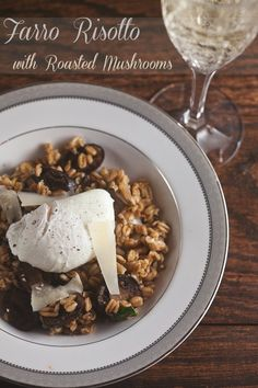 Farro Risotto with Roast Mushrooms. Top it off with a poached egg!