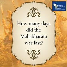 How many days did the Mahabharata war last?  a) 20 b) 19 c) 18 d) 17