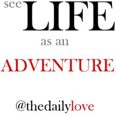 see life as an adventure! #TDL