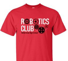 31326149e High School Impressions Custom Robotics Science T Shirts - Create your own  design for t-shirts, hoodies, sweatshirts. Choose your Text, Ink and  Garment ...