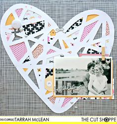 "The Cut Shoppe: Beautiful by Tarrah McLean uses ""Sweet Hearts"" cut file."