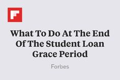 What To Do At The End Of The Student Loan Grace Period http://flip.it/ZZ8nC