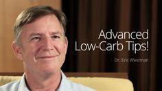 Dr. Eric Westman - Anvanced Tips (LCC 2016)