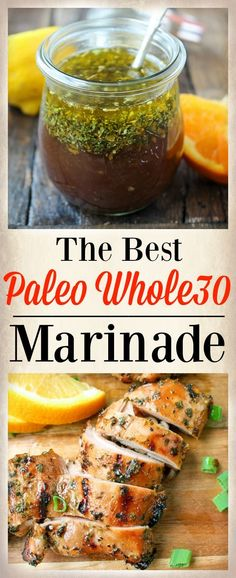 The Best Paleo Whole30 Marinade- good on chicken, pork and steak. So easy and makes the meat so juicy and flavorful!