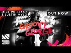 Mike Williams & Justin Mylo impress with new single Groovy George