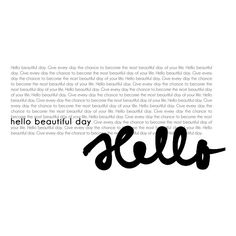Hello_Sunshine_Natali__card20 (1).png ❤ liked on Polyvore featuring text