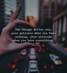 ♚ Bella Montreal ♚ Insta: bella.montreal || Pinterest & WeHeartIt: bella4549 || Two things define you, your patience when you have nothing, your attitude when you have everything. inspirational quote
