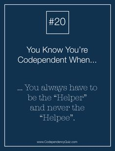If you're codependent, we know you HATE asking for help. Find out how to change it. http://www.codependencyquiz.com/asking-for-help/