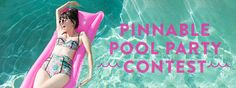 Join Our Pinnable Pool Party & You Could Win a $100 GC - Story by ModCloth