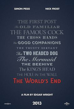 The World's End / Teaser Poster by Edgar Wright, via Flickr