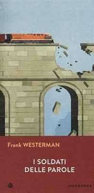Recensione: I soldati delle parole Recensione de I soldati delle parole di Frank Westerman (Edizione Iperborea) Il libro è ambientato nei luoghi del terrore tra gli anni 1970-2015. Lo scrittore ex giornalista Frank Westerman (Emmen,  #recensione #libri #soldatidelleparole