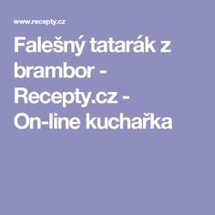 Falešný tatarák z brambor  - Recepty.cz - On-line kuchařka