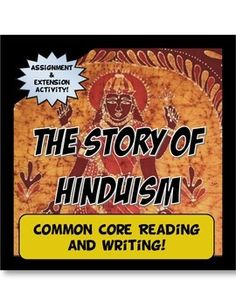 This activity is student centered and Common Core! First, students read a two page history of Hinduism, the Aryans and its effect on Ancient India. After the reading, students complete a common core writing guide and analyze the text by providing evidence to support claims about Hindu philosophy.