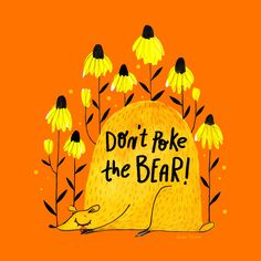 Shop Home Fine Art Print | Gabi Toma's Artist Shop Dont Poke The Bear, Bear Art, Special Characters, Lower Case Letters, Fine Art Prints, Lettering, Illustration, Artist, Quotes