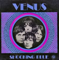 """music-is-the-dope: """"Dutch legends SHOCKING BLUE (not a one-hit wonder as many thinks) topped US singles chart on 7 February 1970 with VENUS. Vinyl Cover, Cover Art, Mariska Veres, Shocking Blue, One Hit Wonder, Greatest Songs, Pop, Jukebox, The Rock"""