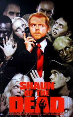 Shaun of the Dead (2004). Simon Pegg, Nick Frost, Kate Ashfield, Bill Nighy. Zombies | Romantic | Comedy | Horror.