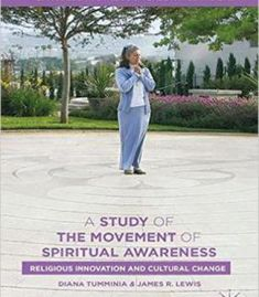 A Study Of The Movement Of Spiritual Awareness: Religious Innovation And Cultural Change PDF