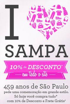 Somente hoje no aniversário de 459 anos de São Paulo você terá 10% de desconto* em todo site da Marisa para aproveitar o dia